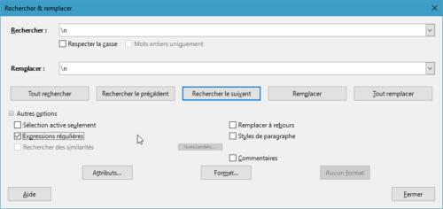 Pour remlacer un saut de ligne par un saut de paragraphe dans LibreOffice, il faut utiliser \n dans le champ Rechercher et dans le champ Remplacer de la fonction Rechercher & remplacer et cocher la case Expressions régulières.
